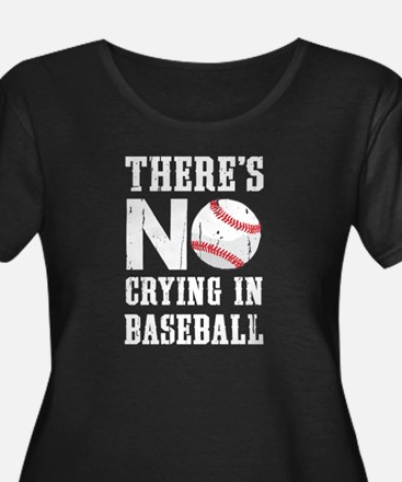 No Crying in Baseball Plus Size T-Shirt