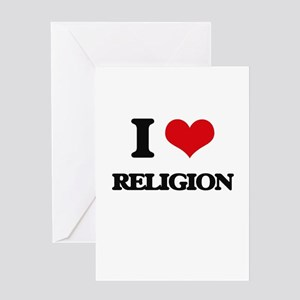 I love Religion Greeting Cards