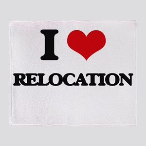 I Love Relocation Throw Blanket
