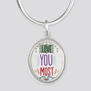 Love You Most Necklaces