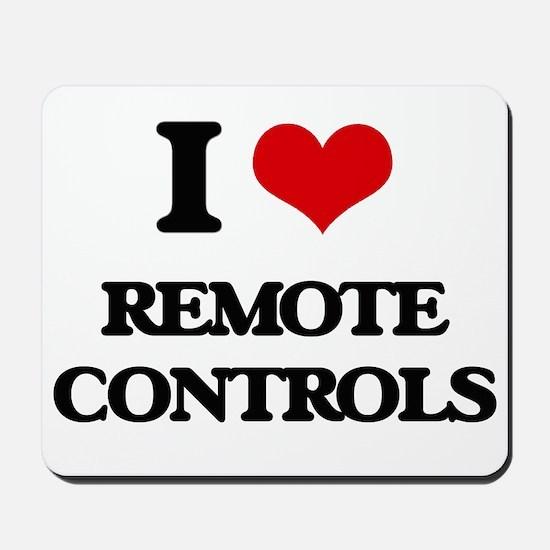 I Love Remote Controls Mousepad