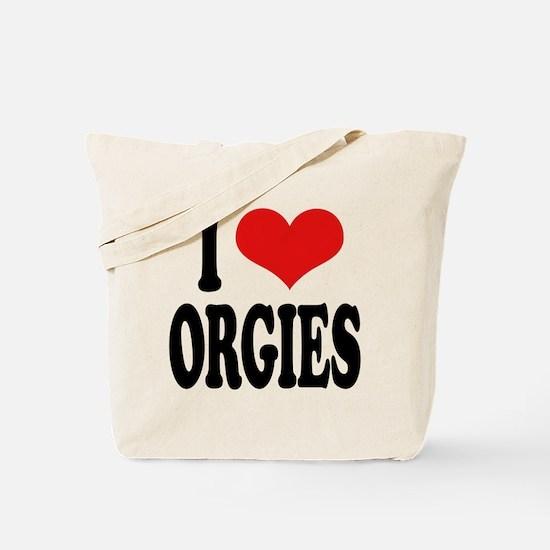 I Love Orgies Tote Bag