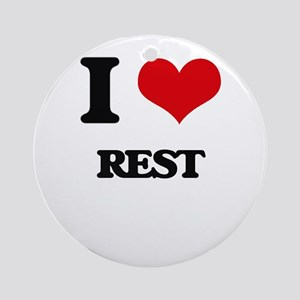 I Love Rest Ornament (Round)