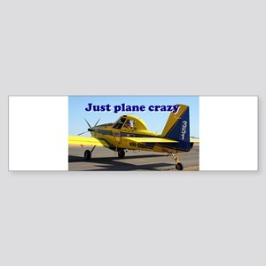 Just plane crazy: Air Tractor (blue Bumper Sticker