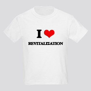 I Love Revitalization T-Shirt
