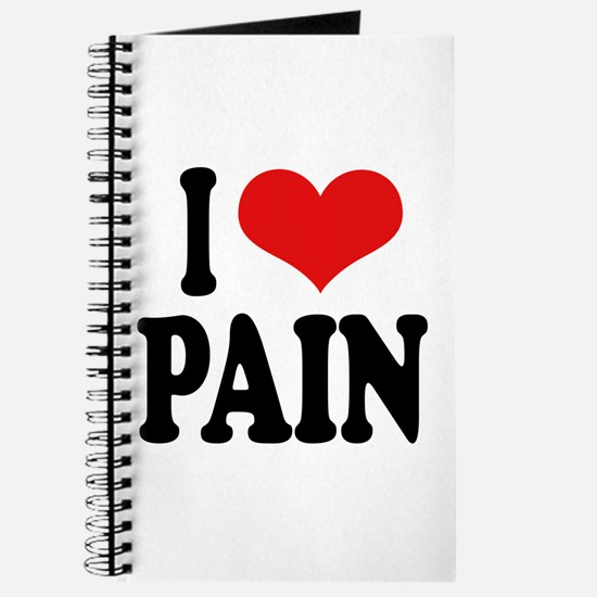I Love Pain Journal