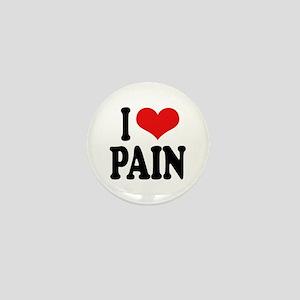 I Love Pain Mini Button