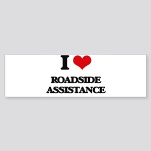 I Love Roadside Assistance Bumper Sticker