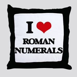 I Love Roman Numerals Throw Pillow