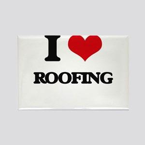 I Love Roofing Magnets