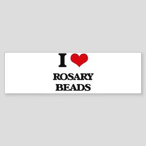 I Love Rosary Beads Bumper Sticker