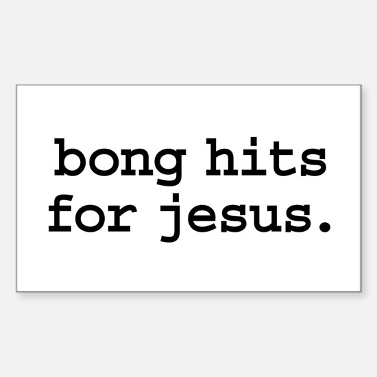 bong hits for jesus. Rectangle Decal