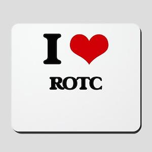 I Love Rotc Mousepad