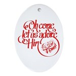 Oh come let us adore Him Ornament (Oval)