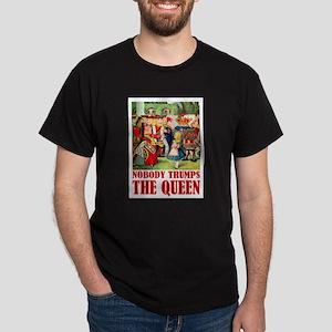NOBODY TRUMPS THE QUEEN Dark T-Shirt