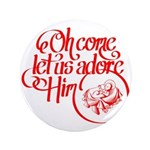 Oh come let us adore Him 3.5