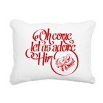 Oh come let us adore Him Rectangular Canvas Pillow