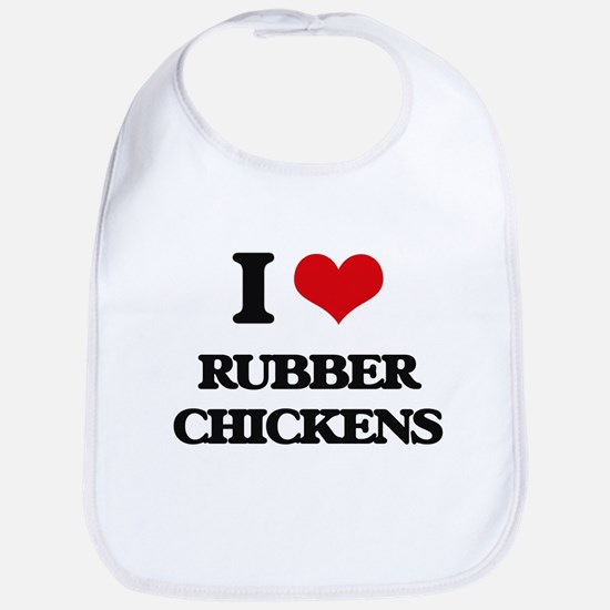 I Love Rubber Chickens Bib