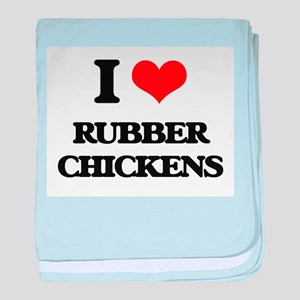 I Love Rubber Chickens baby blanket