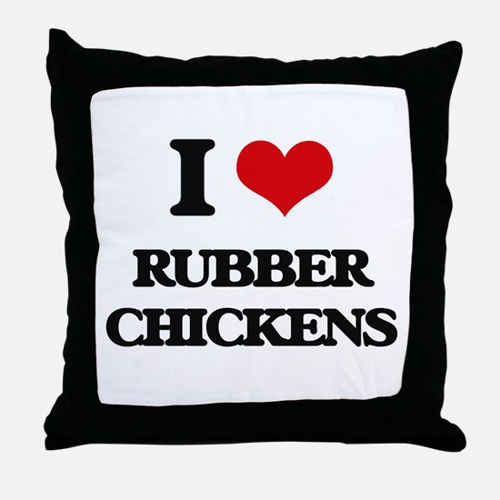 I Love Rubber Chickens Throw Pillow