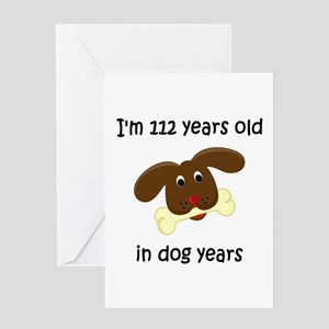 16 dog years 4 - 2 Greeting Cards