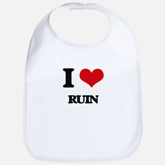 I Love Ruin Bib