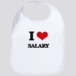 I Love Salary Bib