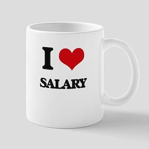 I Love Salary Mugs