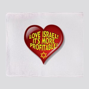 Love Israel! It's More Profitable! Throw Blanket