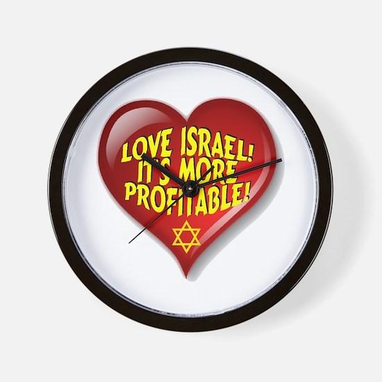 Love Israel! It's More Profitable! Wall Clock