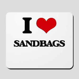 I Love Sandbags Mousepad