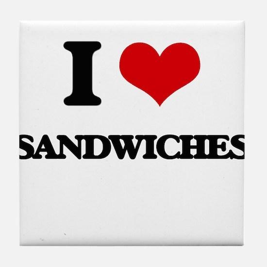 I Love Sandwiches Tile Coaster