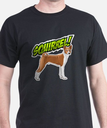Squirrel!  - Basenji T-Shirt