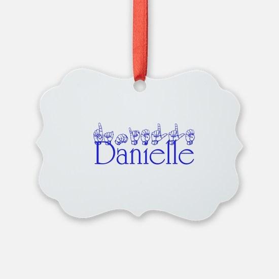 Danielle Ornament