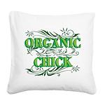 Organic Chick Square Canvas Pillow