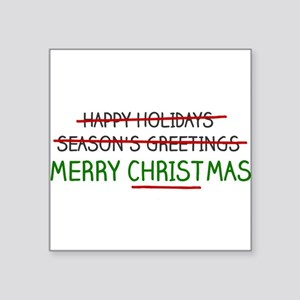 Merry Christmas, Not Season's Greetings Sticker