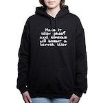 Make it idiot proof - Women's Hooded Sweatshirt