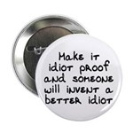 Make it idiot proof - 2.25