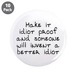Make it idiot proof - 3.5