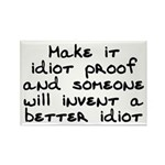 Make it idiot proof - Rectangle Magnet