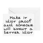 Make it idiot proof - Greeting Card