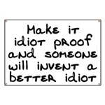 Make it idiot proof - Banner