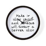 Make it idiot proof - Wall Clock