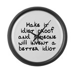 Make it idiot proof - Large Wall Clock