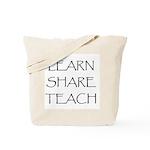 Learn Share Teach Tote Bag