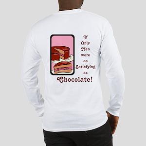 Mmm Chocolate... Long Sleeve T-Shirt
