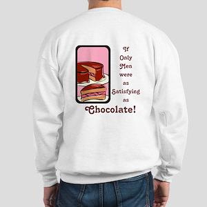 Mmm Chocolate... Sweatshirt