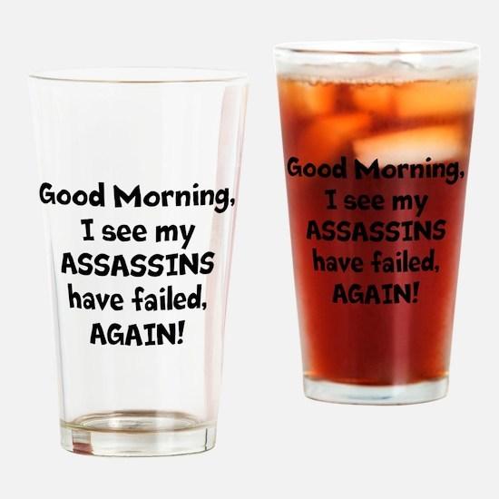 MyAssassinHaveFailed Drinking Glass