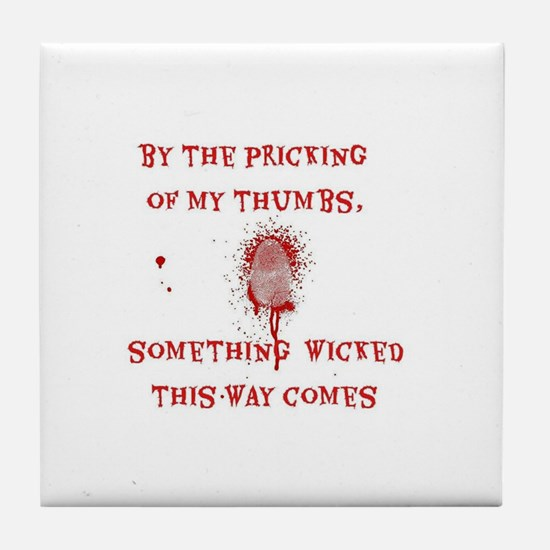 Something Wicked Tile Coaster