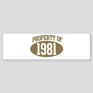 Property of 1981 Bumper Sticker